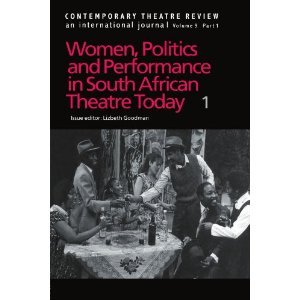 Women,politics and Performance in South African Theatre Today free download