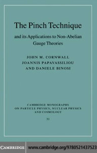 The Pinch Technique and its Applications to Non-Abelian Gauge Theories free download