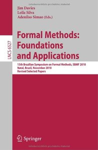 Formal Methods: Foundations and Applications free download