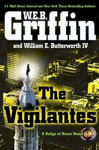 W.E.B. Griffin - The Vigilantes (Badge of Honor) free download
