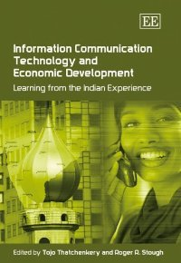 Information Communication Technology And Economic Development: Learning from the Indian Experience free download