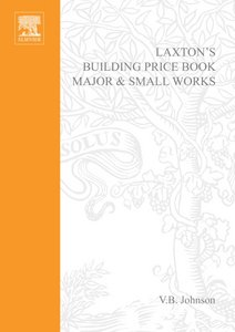Laxton's Building Price Book: Major and Small Works free download