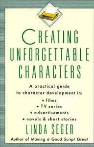Creating Unforgettable Characters free download