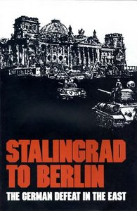 Stalingrad to Berlin: The German Defeat in the East free download
