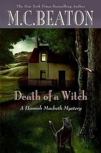 Death of a Witch (Hamish Macbeth Mysteries) - M. C. Beaton free download