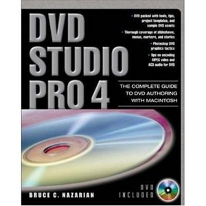 DVD Studio Pro 4: The Complete Guide to DVD Authoring with Macintosh free download