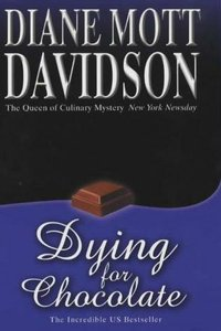 Dying for Chocolate (Goldy Culinary Mysteries, Book 2) - Diane Mott Davidson free download