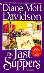 The Last Suppers (Goldy Culinary Mysteries, Book 4) - Diane Mott Davidson free download