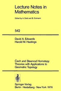 Cech and Steenrod homotopy theories with applications to geometric topology by David A. Edwards free download