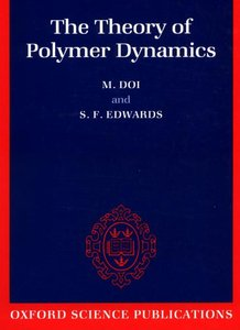 The Theory of Polymer Dynamics (International Series of Monographs on Physics) by M. Doi free download