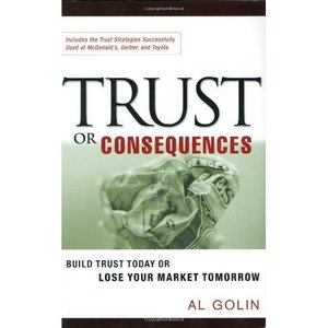Trust or Consequences: Build Trust Today or Lose Your Market Tomorrow free download