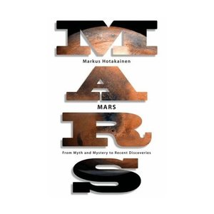 Mars: From Myth and Mystery to Recent Discoveries free download