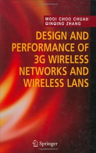 Design and Performance of 3G Wireless Networks and Wireless LANS free download
