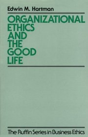 Organizational Ethics and the Good Life free download