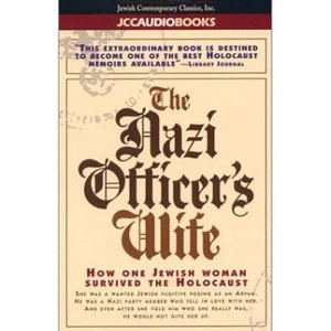 Beer, Edith Hahn/Dworkin, Susan - The Nazi Officer's Wife free download