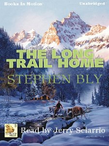 Bly, Stephen - Black Hills 03 - The Long Trail Home free download