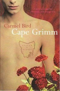 Bird, Carmel - Cape Grimm free download