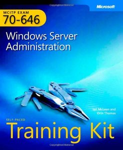 Mcitp Self Paced Training Kit Exam 70 646 Windows