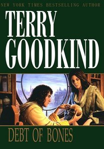 Terry Goodkind - Debt of Bones (Sword of Truth Prequel Novel) free download