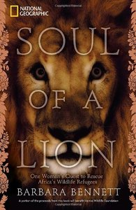 Soul of a Lion: One Woman's Quest to Rescue Africa's Wildlife Refugees free download
