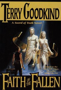 Terry Goodkind - Faith of the Fallen (Sword of Truth, Book 6) free download