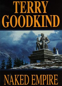 Terry Goodkind - Naked Empire (Sword of Truth, Book 8) free download