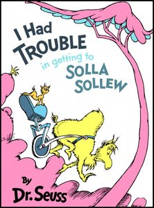 I Had Trouble in Getting to Solla Sollew free download