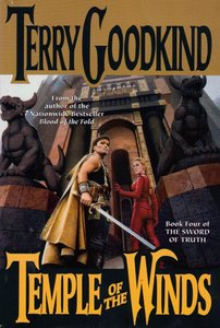 Terry Goodkind - Temple of the Winds (Sword of Truth, Book 4) free download