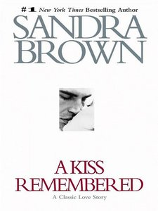 Brown, Sandra - A Kiss Remembered free download