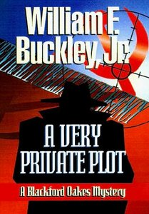 Buckley, William F. JR. - Blackford Oakes 10 - A Very Private Pilot free download