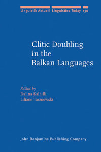 Dalina Kallulli, Liliane Tasmowski - Clitic Doubling in Balkan Languages free download