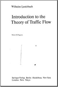 Introduction to the Theory of Traffic Flow free download