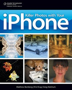 Killer Photos with Your iPhone free download