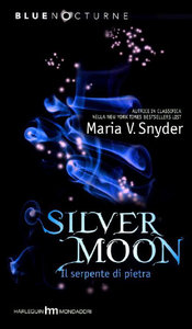 Snyder Maria V. - Silver Moon, il serpente di pietra (2010) free download