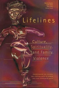 Lifelines: Culture, Spirituality, and Family Violence free download