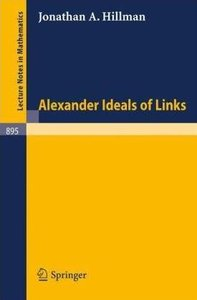 Alexander Ideals of Links Jonathan A. Hillman