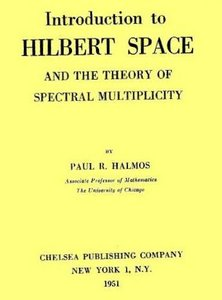 Introduction to Hilbert Space: And the Theory of Spectral Multiplicity (AMS Chelsea Publishing) by P. R. Halmos free download