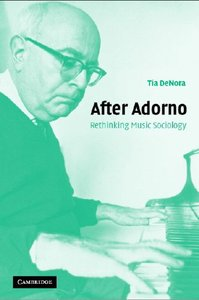 After Adorno: Rethinking Music Sociology free download