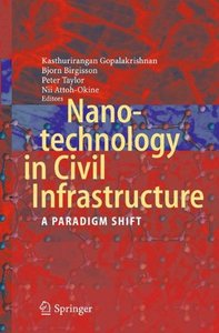 Nanotechnology in Civil Infrastructure: A Paradigm Shift free download
