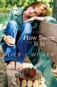 Alice J. Wisler - How Sweet It Is free download
