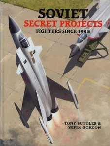 Soviet Secret Projects: Fighters Since 1945 free download