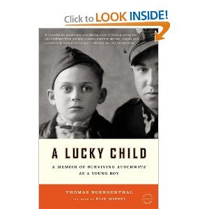 A Lucky Child: A Memoir of Surviving Auschwitz as a Young Boy - Thomas Buergenthal free download