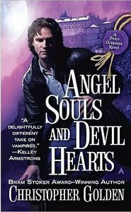 Christopher Golden - Angel Souls and Devil Hearts free download
