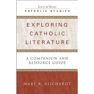 Exploring Catholic Literature: A Companion and Resource Guide free download