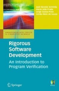Rigorous Software Development: An Introduction to Program Verification free download