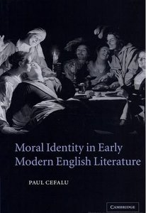 Moral Identity in Early Modern English Literature free download
