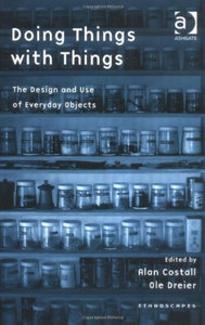 Alan Costall, Ole Dreier - Doing things with things: The design and use of everyday objects free download