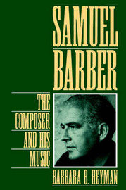 Samuel Barber: The Composer and His Music free download
