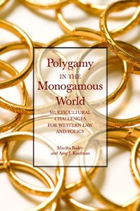 Polygamy in the Monogamous World: Multicultural Challenges for Western Law and Policy download dree