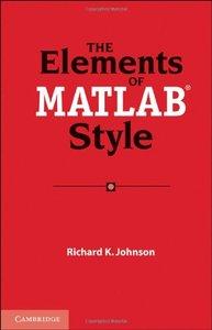 The Elements of MATLAB Style free download